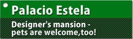 Palacio Estela Designer's mansion - pets are welcome,too!